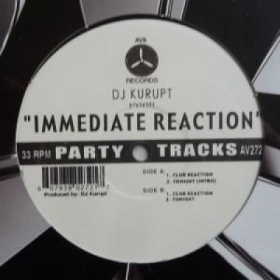 DJ Kurupt - Immediate Reaction