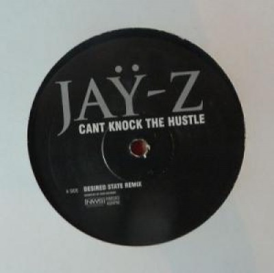 Jay-Z - Can't Knock The Hustle (Desired State Remix)