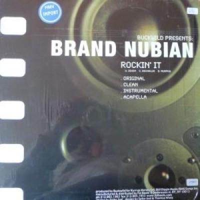 Brand Nubian / D.I.T.C. - Rockin' It / Spend It