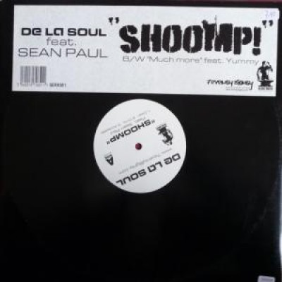 De La Soul - Shoomp / Much More