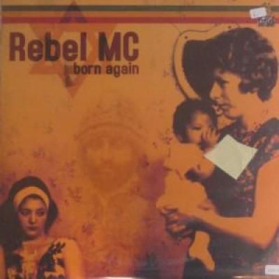 Rebel MC - Born Again - Part 4