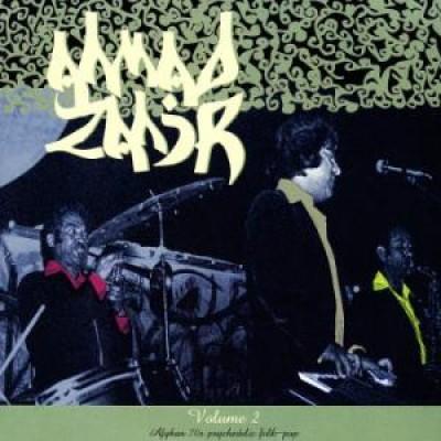 Ahmad Zahir - Volume 2: Afghan 70s Psychedelic Folk-Pop