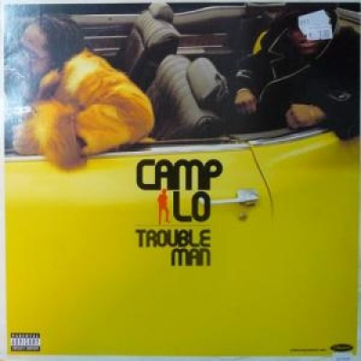 Camp Lo - Troubleman / Cookers