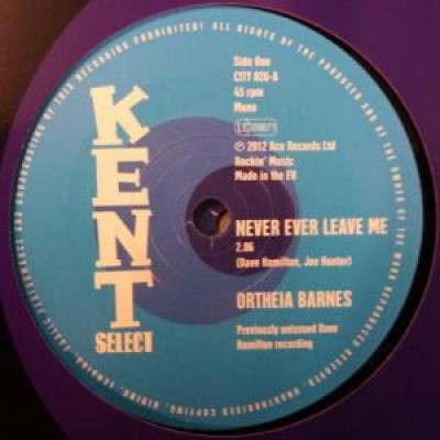 Ortheia Barnes - Never Ever Leave Me / What Should I Do
