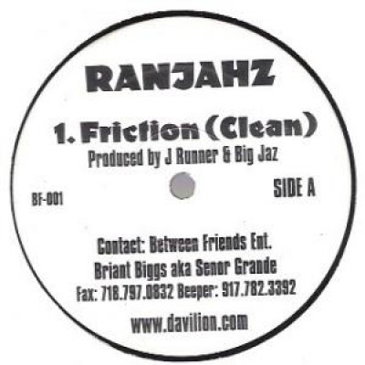 Da Ranjahz - Friction