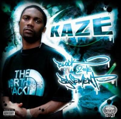 Kaze - Block 2the Basement
