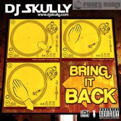 Dj Skully - Bring It Back
