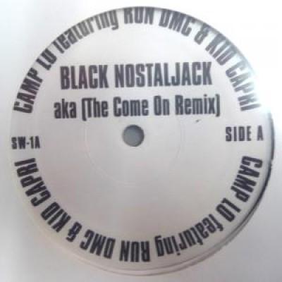 Camp Lo - Black Nostaljack (Remix) / Games