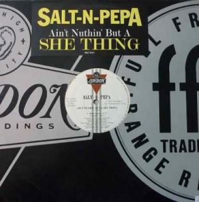 Salt 'N' Pepa - Ain't Nuthin' But A She Thing