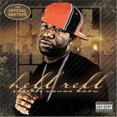 Hell Rell - Streets Wanna Know