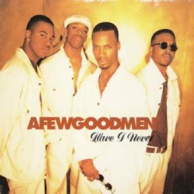 A Few Good Men - Have I Never