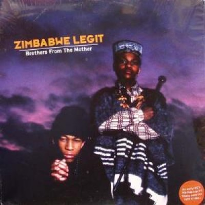Zimbabwe Legit - Brothers From The Mother