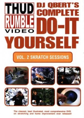 DJ Q-Bert - DJ QBert's Complete Do-It-Yourself Vol. 2: Skratch Sessions