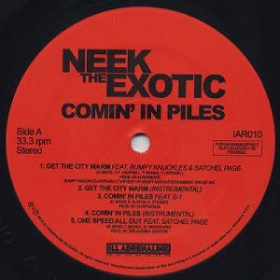 Neek The Exotic - Comin' In Piles