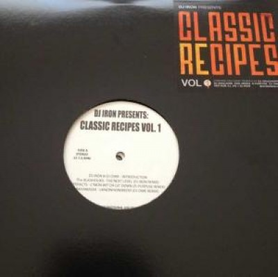DJ Iron - Dj Iron Presents: 'Classic Recipes Vol.1'