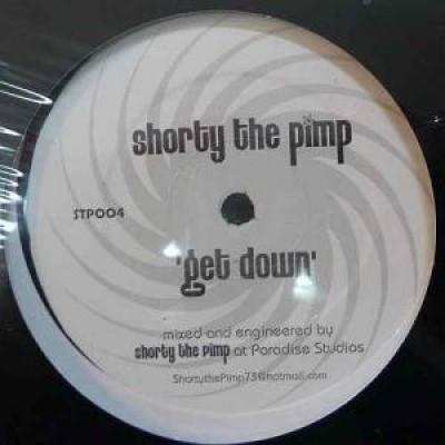 Shorty The Pimp - Get Down