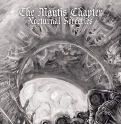 The Mantis Chapter - Nocturnal Sorceries