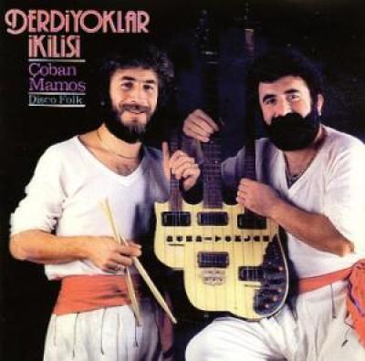 Derdiyoklar İkilisi - Çoban Mamoş - Disco Folk