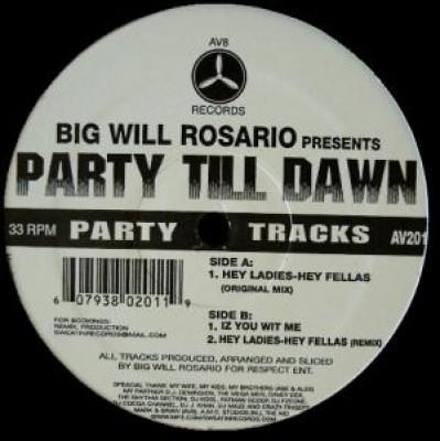 Big Will Rosario - Party Till Dawn