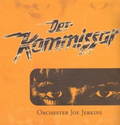 Orchester Joe Jerkins - Der Kommissar