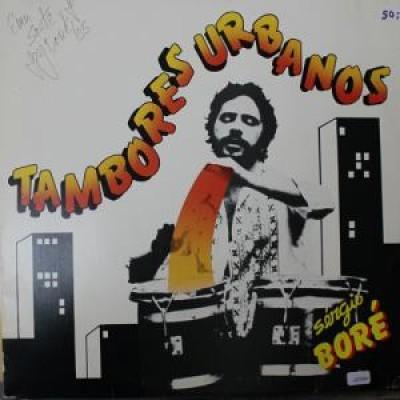 Sérgio Boré - Tambores Urbanos