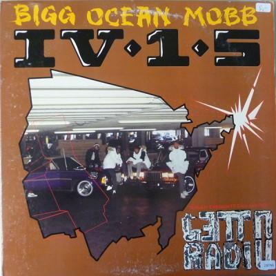 Bigg Ocean Mobb IV-1-5 - Ghetto Radio