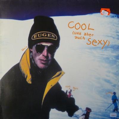 Eugen - Cool (Und Aber Auch Sexy)