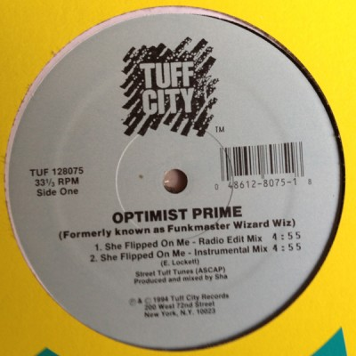 Optimist Prime - She Flipped On Me