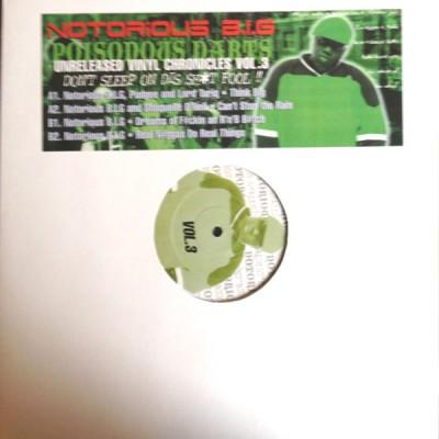Notorious B.I.G. - Unreleased Vinyl Chronicles Vol.3 - Poisonous Darts