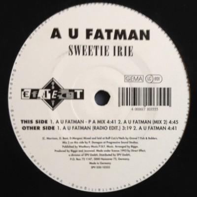 Sweetie Irie - A U Fatman