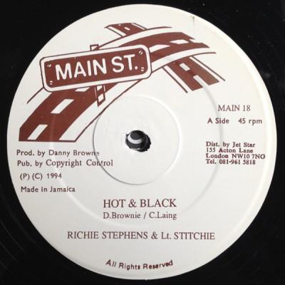 Richie Stephens - Hot & Black / Want A Bleigh