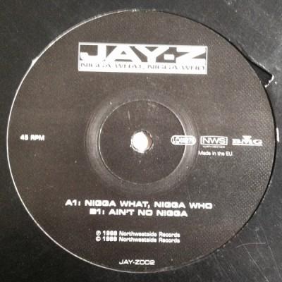 Jay-Z - Nigga What, Nigga Who / Ain't No Nigga