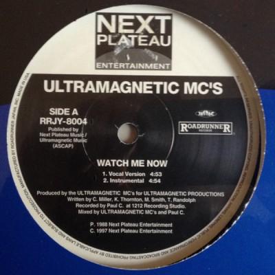 Ultramagnetic MC's - Watch Me Now / Feelin It