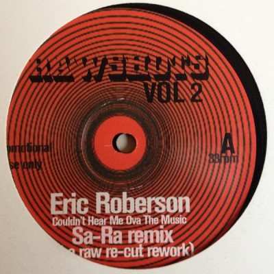 Eric Roberson / Nikka Costa - Couldn't Hear Me Ova The Music (Sa-Ra Remix) / Do We Know Each Other (Sa-Ra Remix)