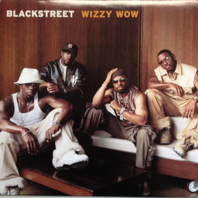 Blackstreet - Wizzy Wow