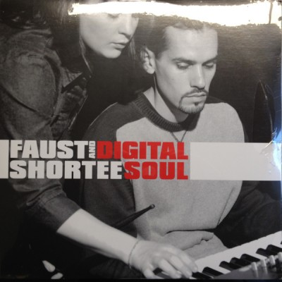 Faust & Shortee - Digital Soul