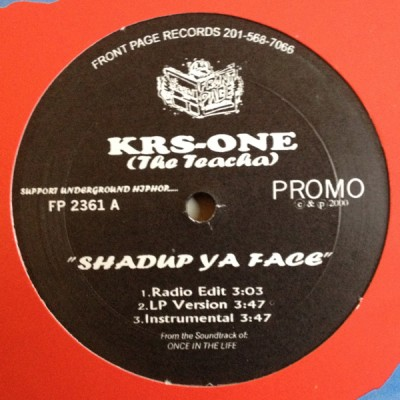 KRS-One - Freestyles 2000.... / Shadup Ya Face