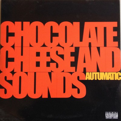 Various / Autumatic - Chocolate Cheese And Sounds