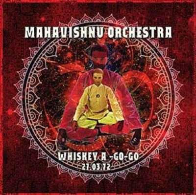 Mahavishnu Orchestra - Whiskey A-Go-Go LA 27.03.72