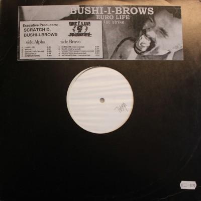 Bushi-I-Brows - Euro Life (1st Strike)