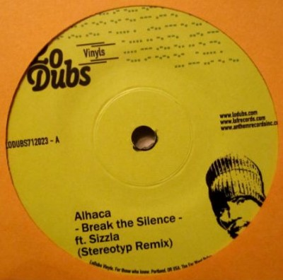 Al-Haca Soundsystem / Stereotyp - Break The Silence / One A Name Hittas