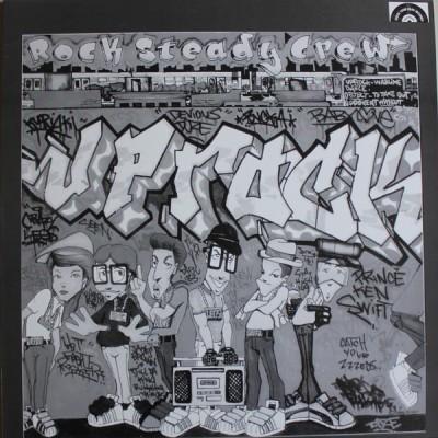 The Rock Steady Crew - Uprock