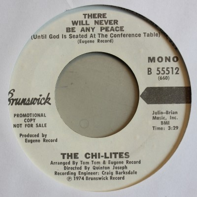 The Chi-Lites - There Will Never Be Any Peace
