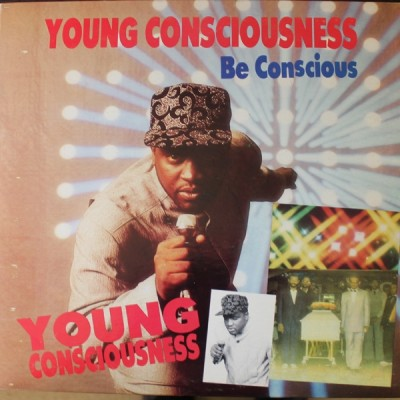 Young Consciousness - Be Conscious
