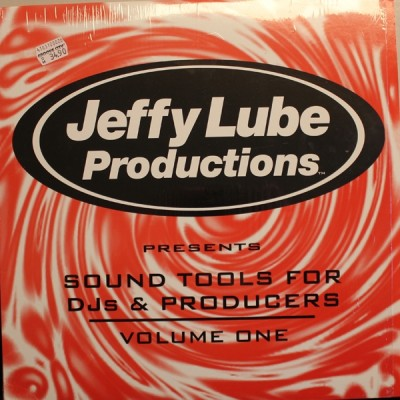 Jeffy Lube - Jeffy Lube Productions Presents Sound Tools For DJs & Producers Volume One