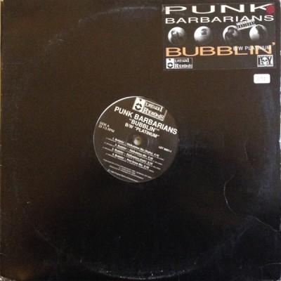 Punk Barbarians - Bubblin' / Platinum