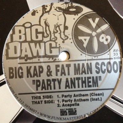 Big Kap & Fat Man Scoop - Party Anthem