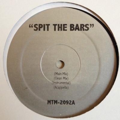 Various - Spit These Bars / Bring It On