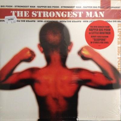 Big Pooh - The Strongest Man