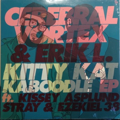 Cerebral Vortex & Erik L. - Kitty Kat Kaboodle